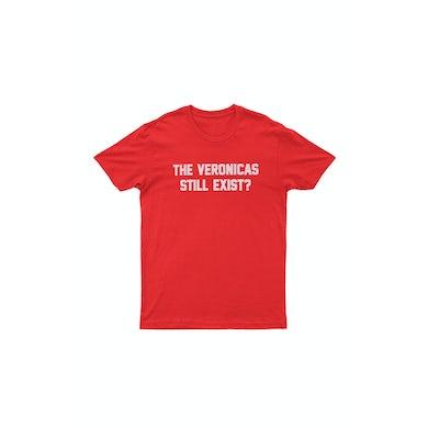 The Veronicas Still Exist Red Tshirt