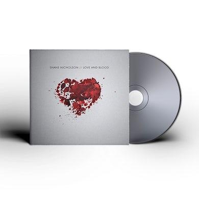 Shane Nicholson Love and Blood CD