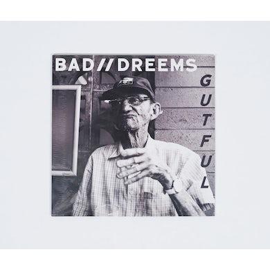Bad Dreems 'Gutful' CD