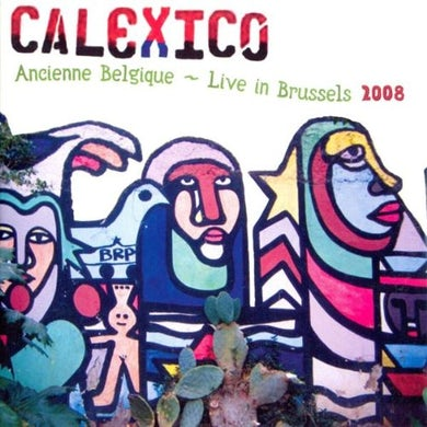 Calexico Ancienne Belgique - Live In Brussels 2008 CD