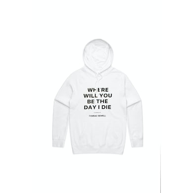 Conrad Sewell Day I Die White Hoodie