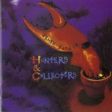 Hunters & Collectors Demon Flower