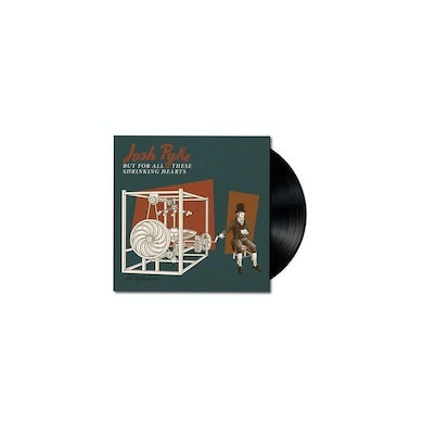 Josh Pyke But For All These Shrinking Hearts Vinyl LP