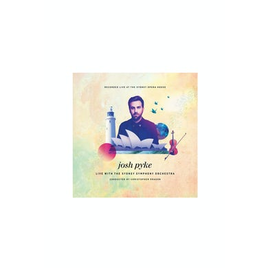 Josh Pyke Live With The Sydney Shymphony Orchestra CD