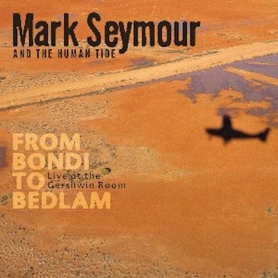 Mark Seymour From Bondi To Bedlam DVD