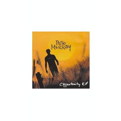 Pete Murray Opportunity EP CD (Vinyl)