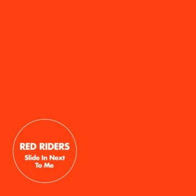 Red Riders Slide In Next To Me CD