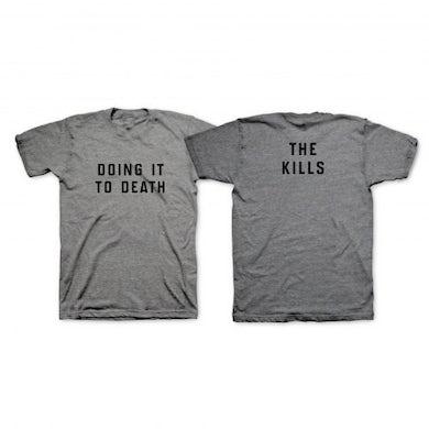 The Kills Grey DITD T-Shirt