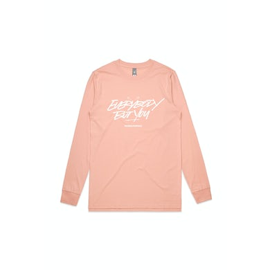 Thundamentals Everybody But You Pink Longsleeve