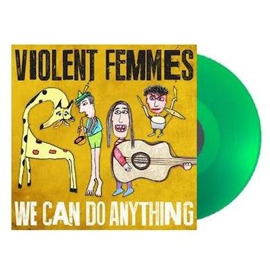 Violent Femmes We Can Do Anything (Limited Edition Transparent Green Vinyl)