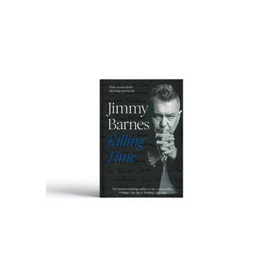 Jimmy Barnes Killing Time- Signed Copy!