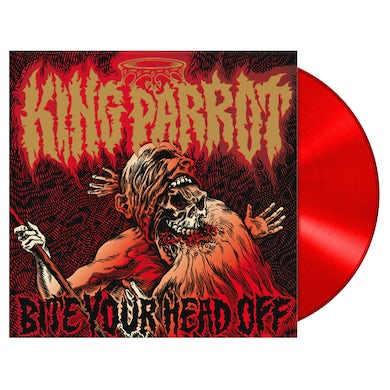 KING PARROT - 'Bite Your Head Off' LP (Vinyl)