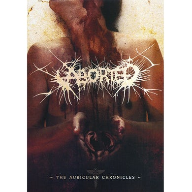 ABORTED - 'The Auricular Chronicles' DVD