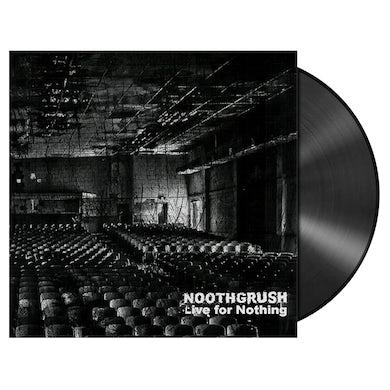 NOOTHGRUSH - 'Live For Nothing' 2xLP (Vinyl)