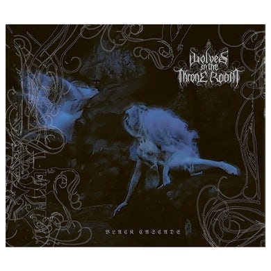 WOLVES IN THE THRONE ROOM - 'Black Cascade' DigiCD