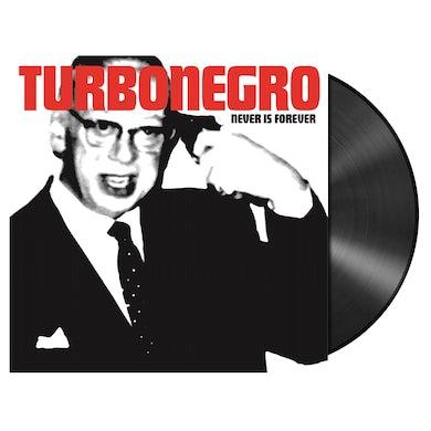 TURBONEGRO - 'Never Is Forever (Re-Issue)' LP (Vinyl)