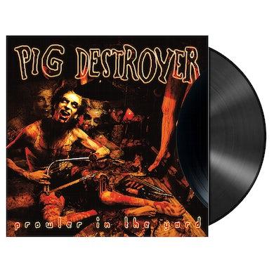 PIG DESTROYER - 'Prowler In The Yard' LP (Vinyl)