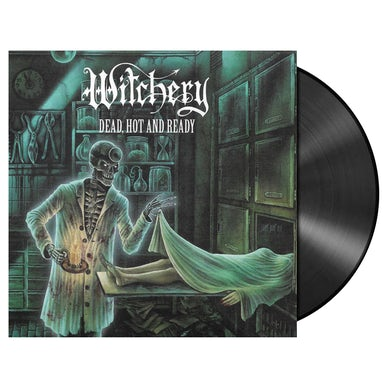 WITCHERY - 'Dead, Hot And Ready' LP (Vinyl)