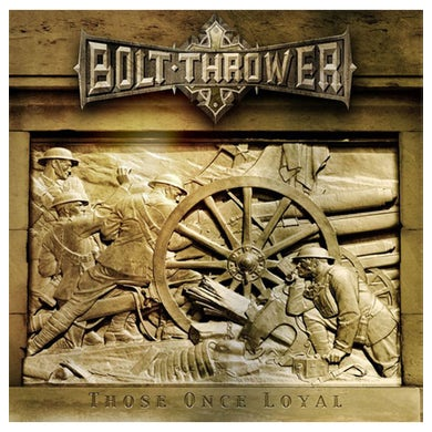 BOLT THROWER - 'Those Once Loyal' CD
