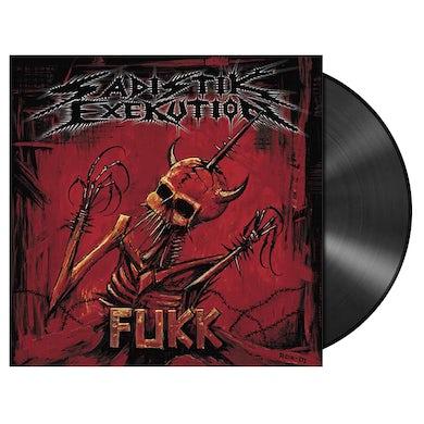 SADISTIK EXEKUTION - 'Fukk' LP (Vinyl)