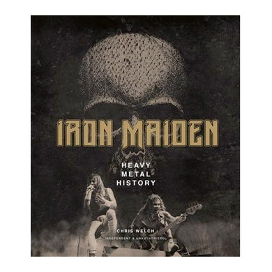 CHRIS WELCH - 'Iron Maiden, Heavy Metal History' Book