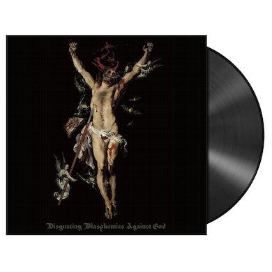 'Disgusting Blasphemies Against God' LP (Vinyl)