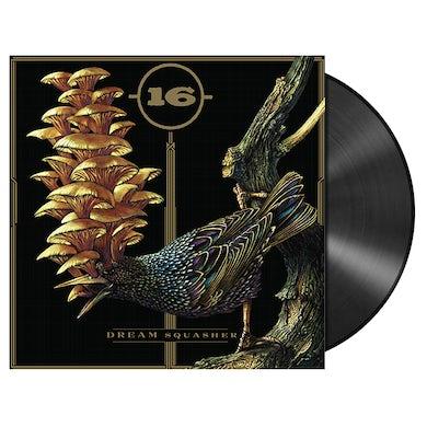 16 - 'Dream Squasher' LP (Vinyl)