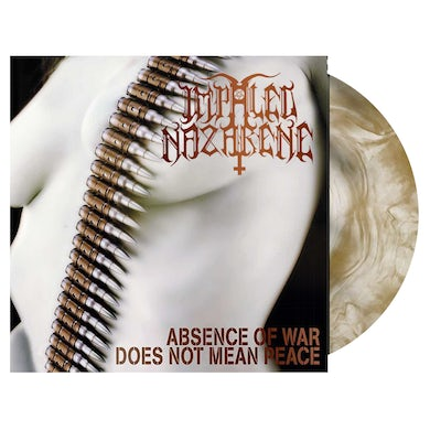 IMPALED NAZARENE - 'Absence Of War Does Not Mean Peace' LP (Vinyl)