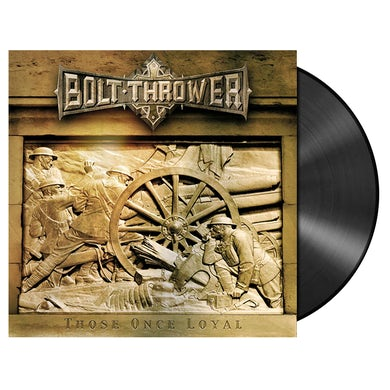 BOLT THROWER - 'Those Once Loyal' LP (Vinyl)