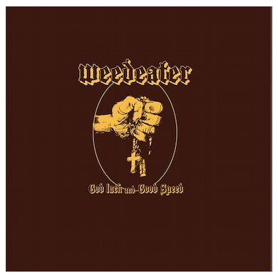 WEEDEATER - 'God Luck And Good Speed' CD