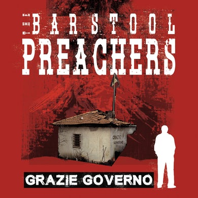 The The Barstool Preachers - Grazie Governo LP / CD (Vinyl)