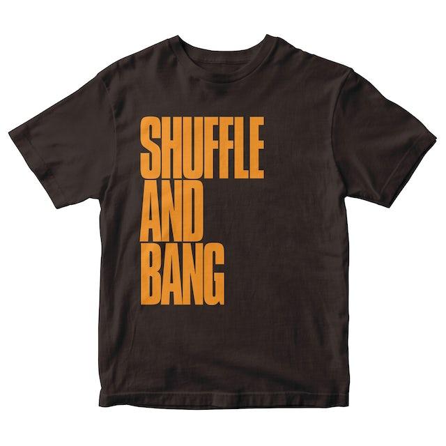 Shuffle And Bang