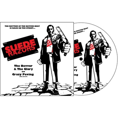 """SUEDE RAZORS - """"The Bovver & The Glory b/w Crazy Paving"""" 7"""" - Picture Disc (Vinyl)"""