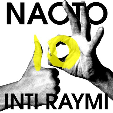 Naoto Inti Raymi The Best -10th Anniversary-(RegularEdition)