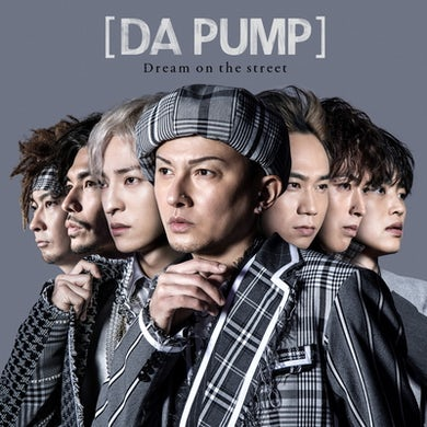 DA PUMP Dream on the street【Limited Edition(CD+DVD+VR)】
