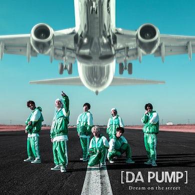 DA PUMP Dream on the street【Limited Edition(CD+Blu-ray Disc)】