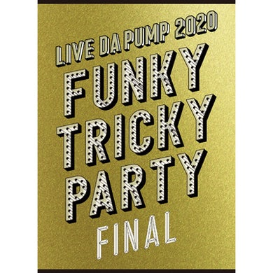 <Limited Edition>LIVE DA PUMP 2020 Funky Tricky Party FINAL at さいたまスーパーアリーナ(Blu-ray Disc3枚組+CD2枚組)※特典なし