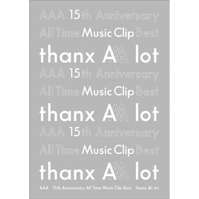 AAA 15th Anniversary All Time Music Clip Best -thanx AAA lot-(3DVD)[Regular Edition]