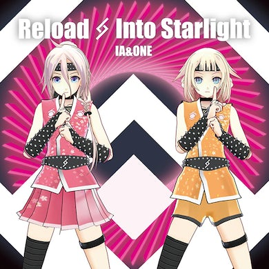 Reload & Into Starlight IA 5th & ONE 2nd Anniversary -SPECIAL AR LIVE SHOWCASE-