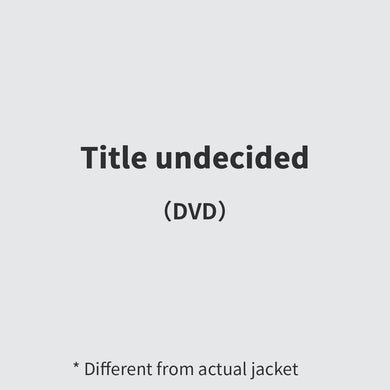Title undecided(DVD)