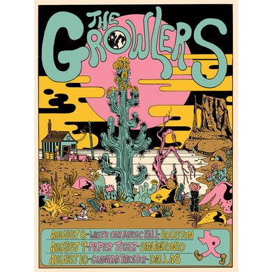 The Growlers Second / Limited Edition 8/8 + 8/9 + 8/10/2019 Texas Poster
