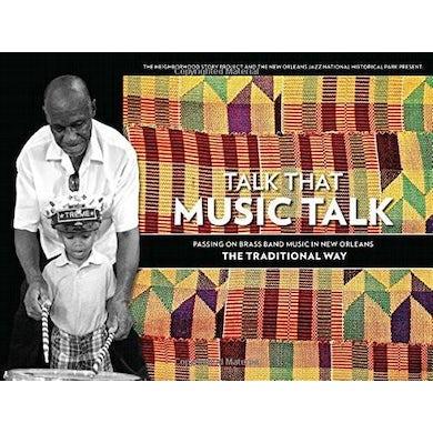 Preservation Hall Jazz Band Talk That Music Talk Book