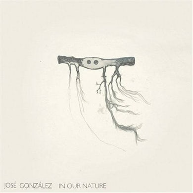 Jose Gonzalez In Our Nature -  CD