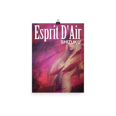 Esprit D'Air Shizuku Poster