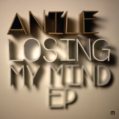 Anile Losing My Mind EP (Vinyl)