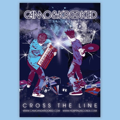 Camo & Krooked Cross The Line Poster