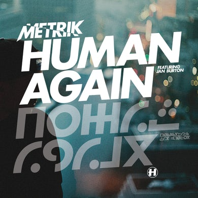Human Again (feat. Jan Burton)