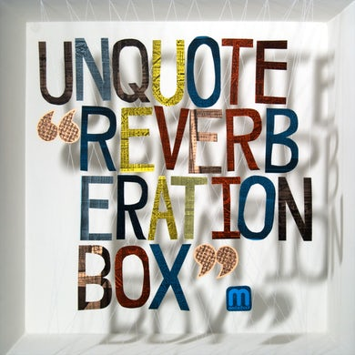 Reverberation Box