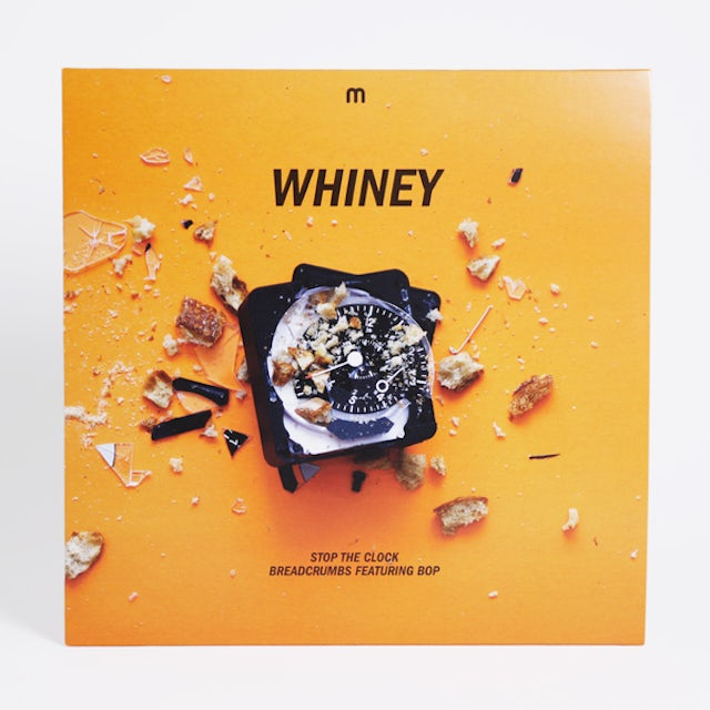 Whiney Stop The Clock / Breadcrumbs