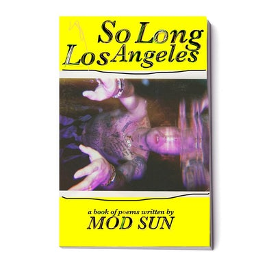 MOD SUN So Long Los Angeles